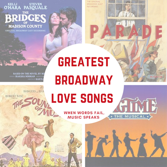 Lights Up On | Greatest Broadway Love Songs, Top 5