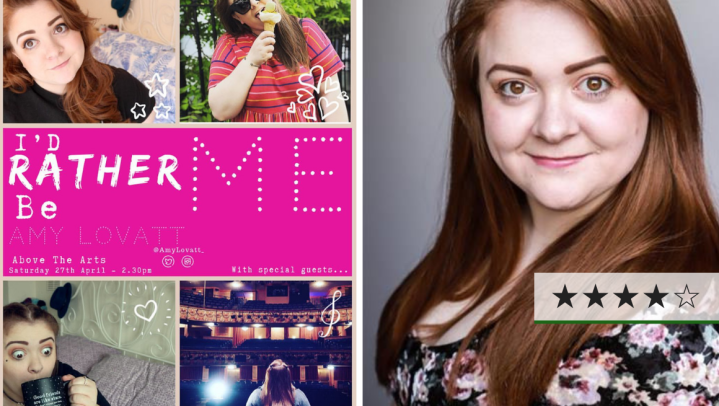 Review | I'd Rather Be Me: Amy Lovatt Live, Above the Arts Studio Theatre ⋆⋆⋆⋆