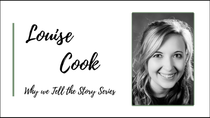 Why We Tell The Story: In Conversation with Louise Cook