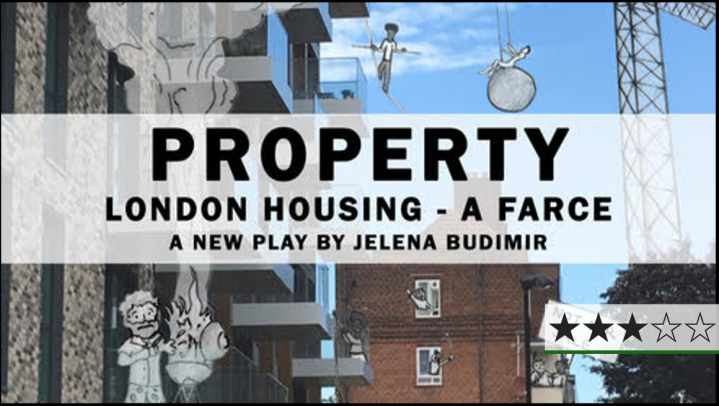 Review | Property: A Farce, New River Studios ⋆⋆⋆