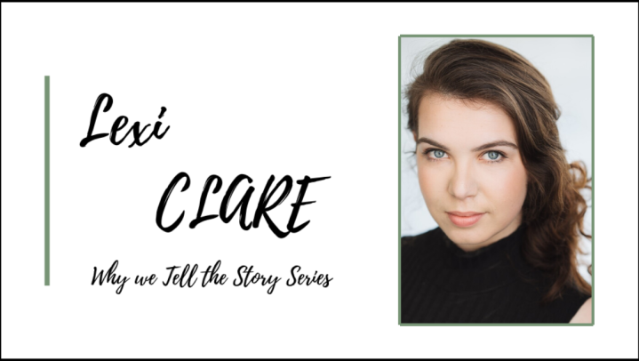 Why We Tell the Story: In Conversation with Lexi Clare