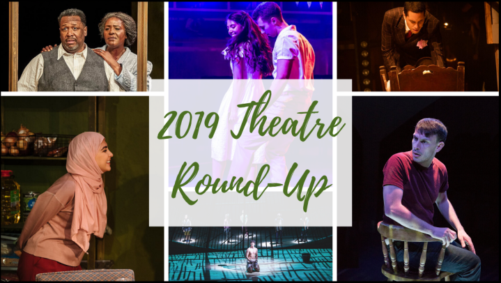 My Top Theatre Productions of 2019